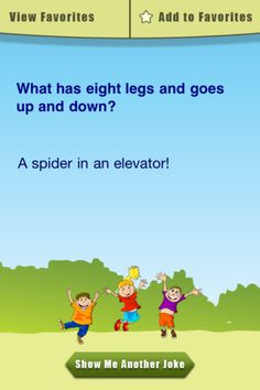 Clean Jokes for Kids ($0.99) A huge selection of super-clean jokes for kids!     If you have a hard time entertaining children, this is the app for you! Imagine having access to thousands of hilarious jokes for kids at the palm of your hand.    All the jokes in this app have been screened and are 100% kid safe!  * Includes over 3,000 jokes for kids  * Gorgeous interface that fully supports the iPhone 4 Retina display!  * Browse jokes using an intuitive interface  * Bookmark your favorite jok... Summer Jokes For Kids, Clean Jokes For Kids, Good Clean Jokes, Christmas Jokes For Kids, Clean Funny Jokes, Funny Jokes To Tell, Silly Jokes, Good Jokes, Jokes Kids