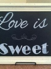 """Love is Sweet"" Chalkboard Tray and stan"