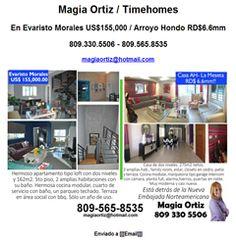 Magia Ortiz / Timehomes En Evaristo Morales US$155,000 / Arroyo Hondo RD$6.6mm 809.330.5506 - 809.565.8535