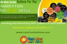 Branding And Advertising With Custom Pin Back Buttons