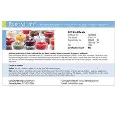 When in doubt, get a gift certificate!   PARTYLITE GIFT CERTIFICATE Item #:  GC  Give them exactly what they want - a PartyLite Gift Certificate. Available in any amount you choose ($15 minimum), gift certificates can be redeemed at any PartyLite Consultant's web site!