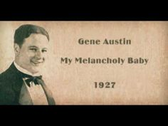 Gene Austin (June 24,1900 - Jan.24, 1972) was an American singer and songwriter who is considered to have been the first crooner.  He was a popular screen, radio & recording artist during the mid 1920s into the 1930s. He was known as the voice of the south land and a pioneer in the crooning style of singing. A jazz artist at heart, he wa...