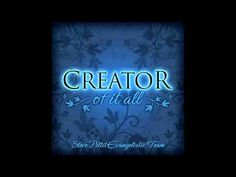 Draw me Nearer - Creator of it All - Steve Pettit Evangelistic Team. Draw me near to you, Lord.