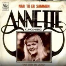 """""""Når to er sammen"""" single med Annette Klingenberg. B-siden er en dansk version af en Engelsk Grand Prix-sang (Var der en jord)."""