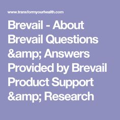 Brevail - About Brevail Questions & Answers Provided by Brevail Product Support & Research