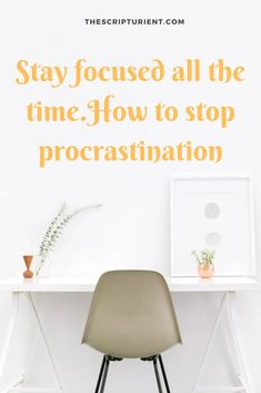 In this article you will learn about tips on how to stay focused all the time and how to stop procrastination. Stay Focused, How To Stay Motivated, Smart Goal Setting, Good Time Management, How To Stop Procrastinating, Work From Home Tips, Core Values, Productivity, How To Become