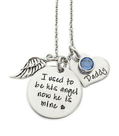 Personalized Memorial Necklace - I Used To Be His Angel Now He Is Mine - Memorial Jewelry - Daddy Loss - Bereavement Gift - Keepsake Jewelry www.stampressions.com