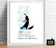 8X10 DIGITAL DOWNLOAD ----------------------------------------  Title: Title: Life isnt about waiting for the storm to pass, its about learning to dance in the rain .   IF YOU WOULD LIKE A DIFFERENT SIZE / COLOUR / FiLE (PDF) PLEASE MESSAGE ME BEFORE PURCHASE AND i WILL SEND YOU A LINK TO PUT THROUGH TO THE CHECK OUTS.  CUSTOM ORDERS -------------------------- For special requests of quotes that are not featured my shop, please feel free to message me! I would love to work with you to…