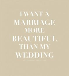 """#love and #marriage  THANK YOU!!!!!!  I worry so much about the """"perfect"""" wedding without any thought to the marriage that stretches behind it."""