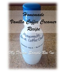 My Dream Sample Box Inc.: Bright New Year: Homemade French Vanilla Coffee Creamer