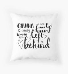 Ohana means family Throw Pillow