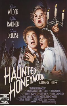 Haunted Honeymoon. Watched it with the hubby on our honeymoon ;D Fister is my favorite!