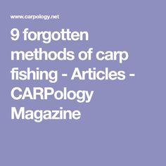 9 forgotten methods of carp fishing - Articles - CARPology Magazine