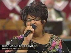 Where Could I Go - Charmaine Bridgeman - YouTube