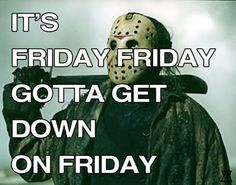 The best funny Friday the memes are here to make this day at least a bit less bad luck ridden, even for those of you who are aren't superstitious, so let some black cats and Jason Voorhees cheer you up until it's over! Its Friday Quotes, Friday Humor, Videos Funny, Funny Memes, Jokes, Hilarious, Funny Quotes, Humor Videos, True Quotes