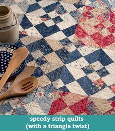 Speedy strip quilts with a triangle twist