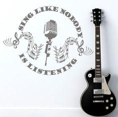Sing like nobody is listening. Quality Art Vinyl Matt Music Decal.