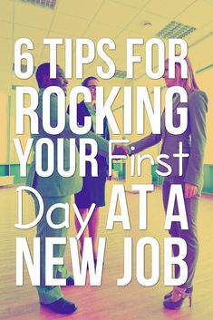 First Day At Work? Tips To Avoid Some Common Mistakes