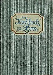 Das Kochbuch aus dem Harz