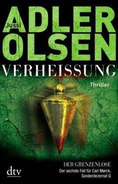 Verheißung Der Grenzenlose von Jussi Adler-olsen | ISBN 978-3-423-28048-8 | Buch versandkostenfrei online kaufen - Lehmanns.de