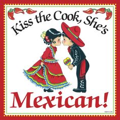 Mexican Gift Idea Tile: Kiss Mexican Cook... – DutchNovelties