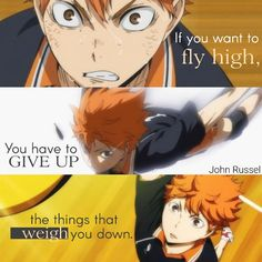 If you want to fly high, you have to give up the things that weigh you down. Sad Anime Quotes, Manga Quotes, Haikyuu Funny, Haikyuu Fanart, Dark Quotes, Some Quotes, Wallpaper Aesthetic, Seven Deadly Sins Anime, Perfection Quotes