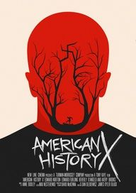 #Alternative #American #History X #Movie #Poster - collected for http://www.thecautioustrain.blogspot.com