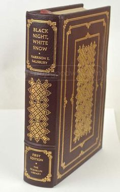 Black Night, White Snow by Harrison E. Salisbury | Franklin Library Deluxe Ltd First Edition