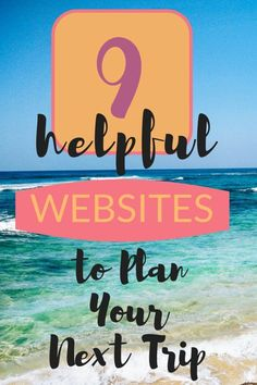Use These 9 Websites for Planning your Next Trip - Hippie in Heels