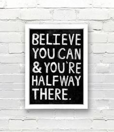 Believe you can and you're halfway there belief motivation inspiration innovation The Words, Cool Words, Business Motivational Quotes, Business Quotes, Inspirational Quotes, Motivational Monday, Career Quotes, Motivational Posters, Relationship Quotes