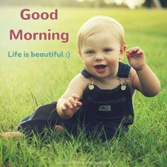 Good Morning image with beautiful baby.