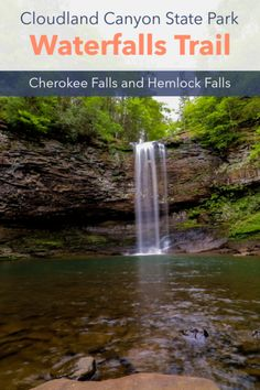 Cloudland Canyon, Waterfall Trail, Trail Guide, State Parks, National Parks