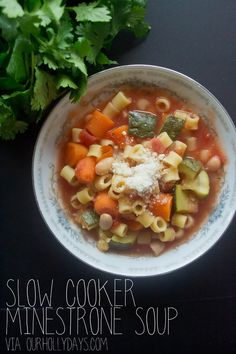 Our Holly Days: Slow Cooker Minestrone Soup