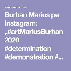"Burhan Marius pe Instagram: ""#artMariusBurhan2020 #determination #demonstration #arterapia #photooftheday #artcolection #artistoninstagram #artistsupportartists…"" Art Eras, Figurative Art, Unity, Buy Art, Artist, Determination, Instagram, Politicians, Military"