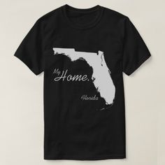 My Home Florida state White T-Shirt - unusual diy cyo customize special gift idea personalize