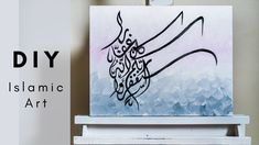 Easy DIY Arabic Calligraphy Painting on Canvas | Qalb Calligraphy Painting Techniques, Easy Diy, Arabic Calligraphy, Canvas, Home Decor, Art, Paint Techniques, Tela, Art Background