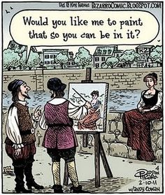 Bizarro: Would you like me to paint that so you can be in it? Funny Puns, Funny Art, You Funny, Funny Stuff, Random Stuff, Hilarious, Cartoon Jokes, Funny Cartoons, Fowl Language Comics