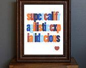 Typography Art Print - Supercalifragilistic - Disney movie - blue, red, and orange - retro feel - kid's room or home decor - 8 x 10
