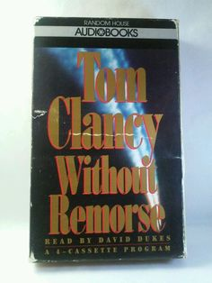 Without Remorse by Tom Clancy Audio Book (1993)