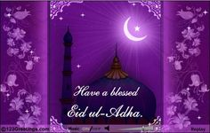 Have a blessed Eid ul-Adha
