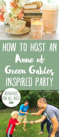 """How to host an """"Anne of Green Gables"""" or """"Anne with an E"""" themed birthday party with food, decor, activities, and games for the whole family! SO many creative ideas jam-packed in this post. Tea Party Theme, Host A Party, Birthday Party Themes, Raspberry Cordial, My Sweet Sister, Anne With An E, Party Activities, Book Activities, 80th Birthday"""