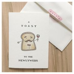 A personal favorite from my Etsy shop https://www.etsy.com/ca/listing/285840467/a-toast-to-the-newlyweds-wedding-card