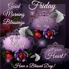 friday blessings/instagram | Good Morning Friday Blessings Pictures, Photos, and Images for ...