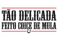 T-Shirt Feminina - T�o Delicada Feito Coice de Mula - Foto Choreography Videos, Special Words, Just Kidding, Word 3, Funny Tshirts, Einstein, Haha, Funny Memes, Mood