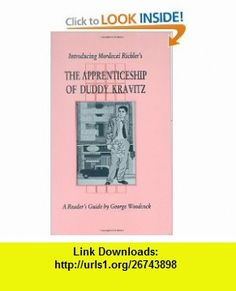 Introducing Mordecai Richlers The Apprenticeship of Duddy Kravitz (Canadian Fiction Studies series) (9781550220193) George Woodcock , ISBN-10: 1550220195  , ISBN-13: 978-1550220193 ,  , tutorials , pdf , ebook , torrent , downloads , rapidshare , filesonic , hotfile , megaupload , fileserve