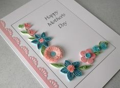 best quilling cards for mother - Google Search