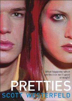Uglies Series #2: Pretties by Scott Westerfeld