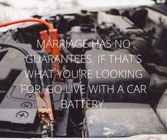 silly relationship quotes - car batteries #relationshipquotes #funnyrelationshipquotes #boyfriendquotes #datingquotes