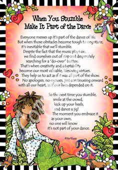 When You Stumble Make it Part of the Dance – Gifty Art – Suzy Toronto: Gifts for Women Smile Quotes, Mom Quotes, Faith Quotes, Words Quotes, Mom Poems, Suzy, Daughter Love Quotes, Dear Daughter, Believe In Yourself Quotes