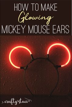 How to make glowing Mickey Mouse Ears Diy Mickey Mouse Ears, Diy Disney Ears, Disney Mickey Ears, Disney Diy, Disney Crafts, Disney Trips, Disney Parks, Disney Ideas, Diy Disney Gifts